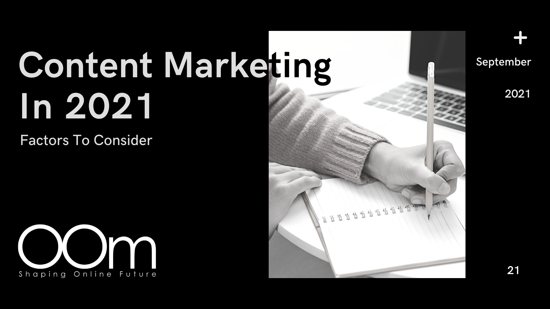 Content Marketing In 2021 Factors To Consider