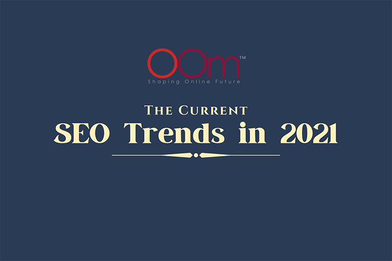 The Current SEO Trends in 2021