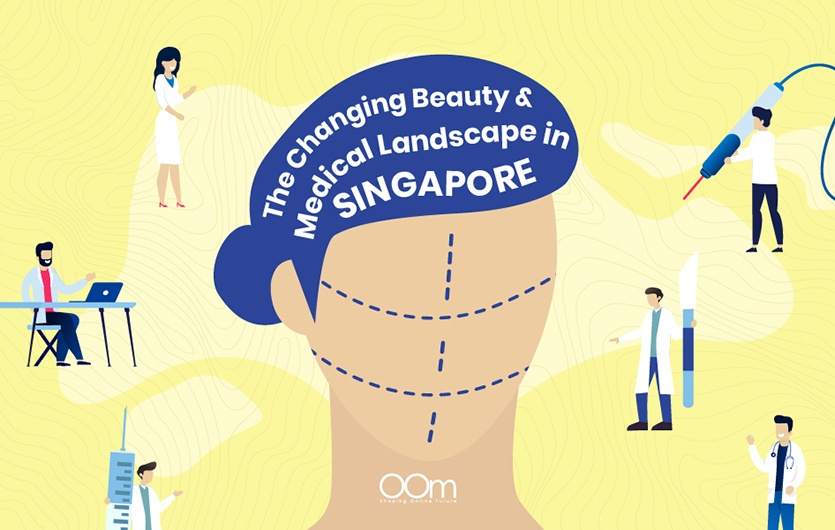 Changing Beauty and Medical Landscape in Singapore