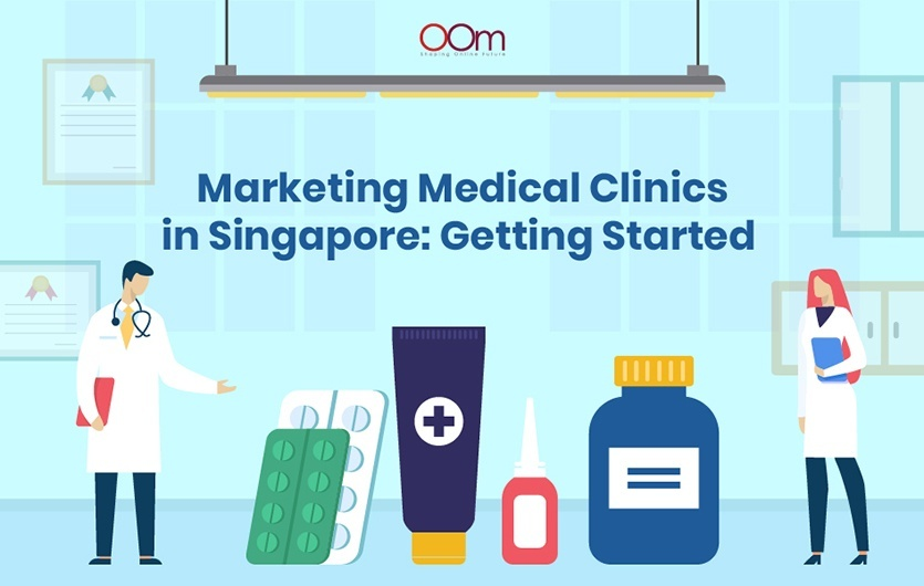 Marketing Medical Clinics in Singapore