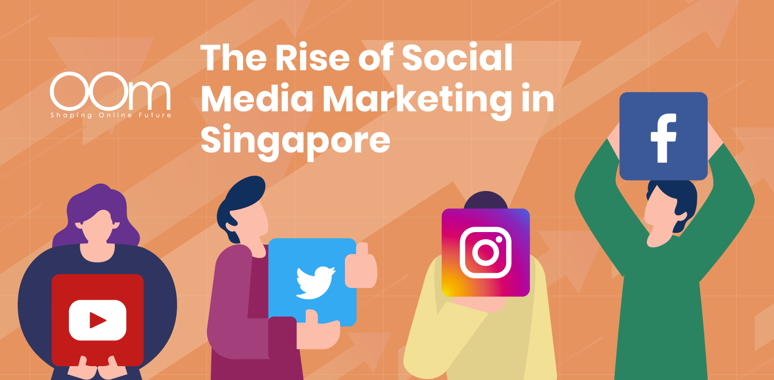 The Rise Of Social Media Marketing In Singapore