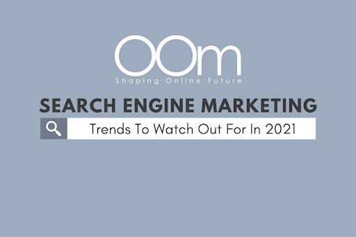 Search Engine Marketing SEM Trends 2021