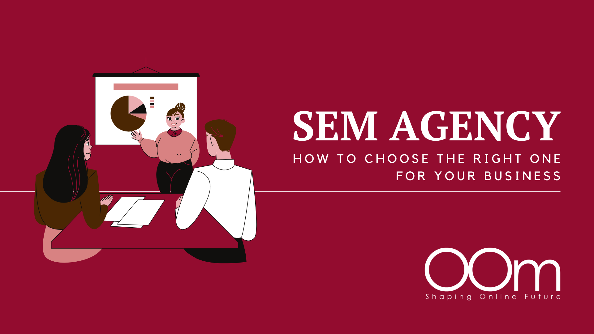 How To Choose The Right SEM Agency For Your Business