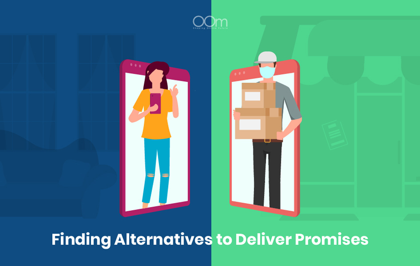 Finding Alternatives to Deliver Promises