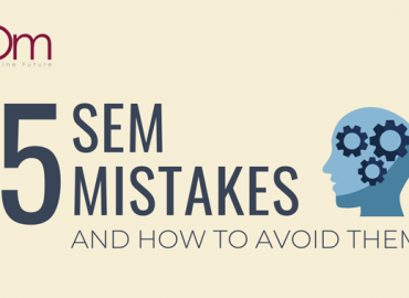 5 SEM mistakes and how to avoid them