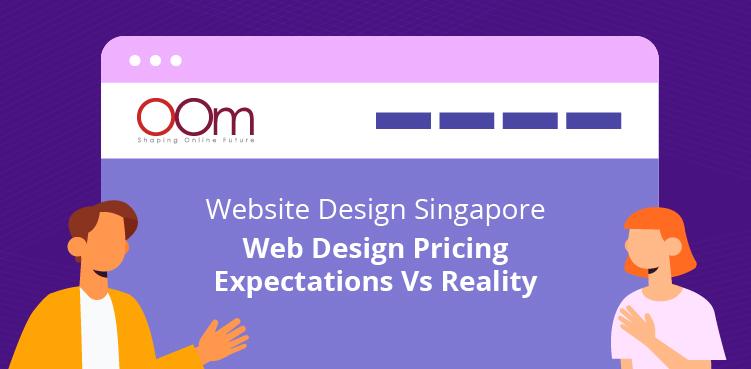 Website Design Singapore Pricing Expectation Vs Reality