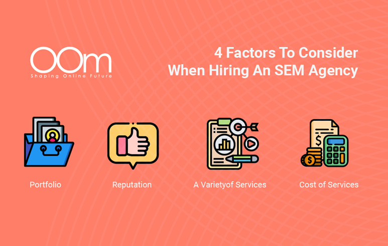4 Factors to Consider When Hiring a SEM Agency