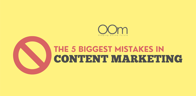 5 Mistakes in Content Marketing