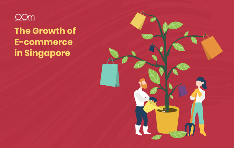 THE GROWTH OF E-COMMERCE IN SINGAPORE
