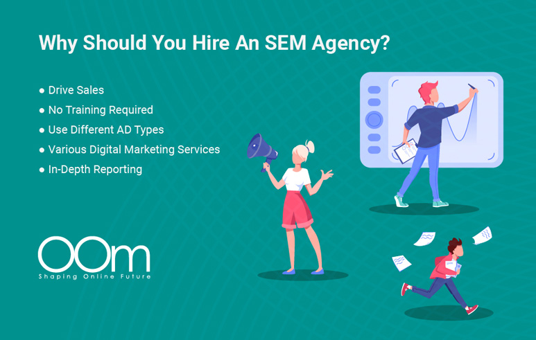 Why Should You Hire a SEM Agency