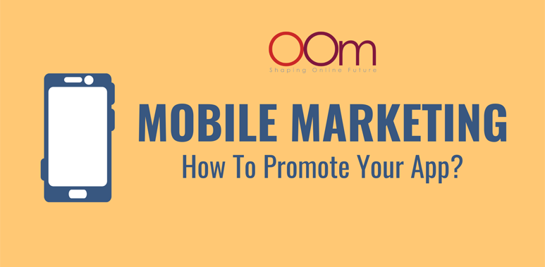 Mobile Marketing Promoting Your App