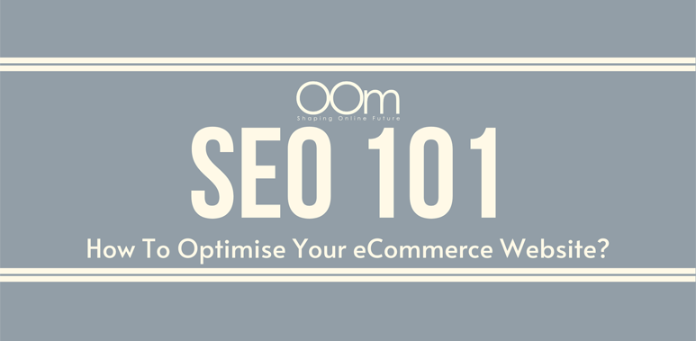 SEO 101 Optimization for eCommerce