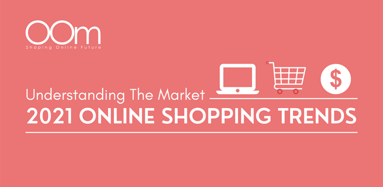 2021 Online Shopping Trends