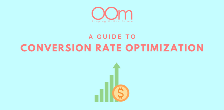 Guide to Conversion Rate Optimization