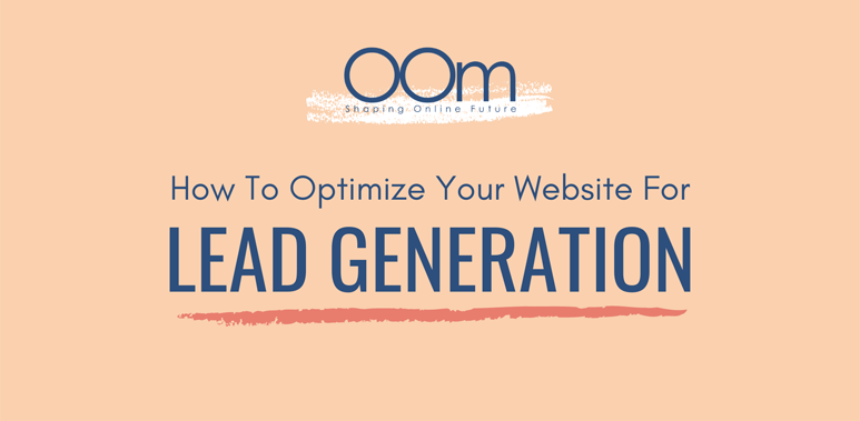 Optimize Your Website For Lead Generation