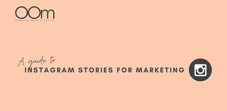 A Guide To Instagram Stories For Marketing