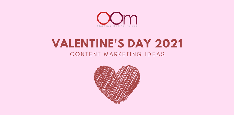 Content Marketing Ideas For Valentines Day 2021