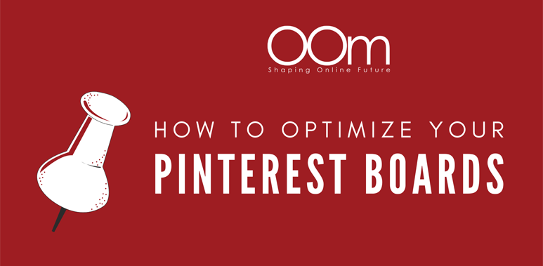 How To Optimize Your Pinterest Boards