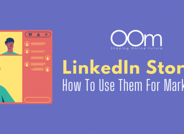 LinkedIn Stories How To Use For Marketing
