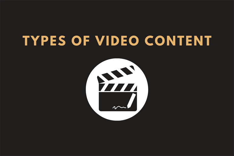 Types Of Video Content