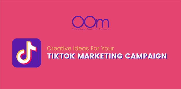 Creative Ideas For Your Tiktok Marketing Campaign