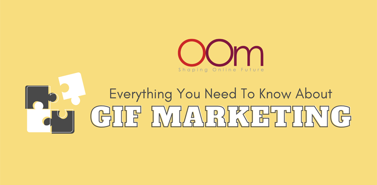Everything You Need To Know About GIF Marketing
