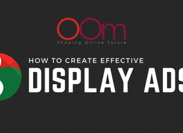 How To Create Effective Display Ads