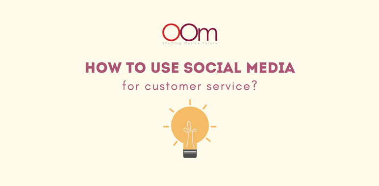 How To Use Social Media For Customer Service