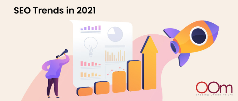 SEO Trends in 2021