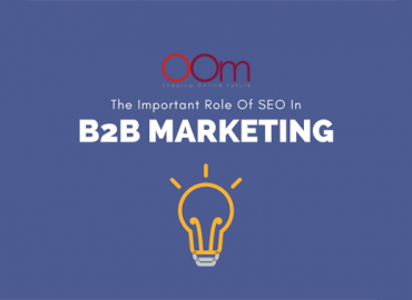 The Important Role of Seo B2B Marketing Seo Singapore