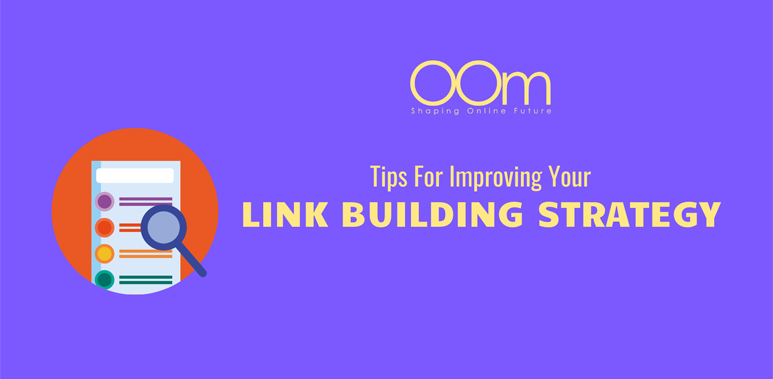 Tips For Improving Your Link Building Strategy