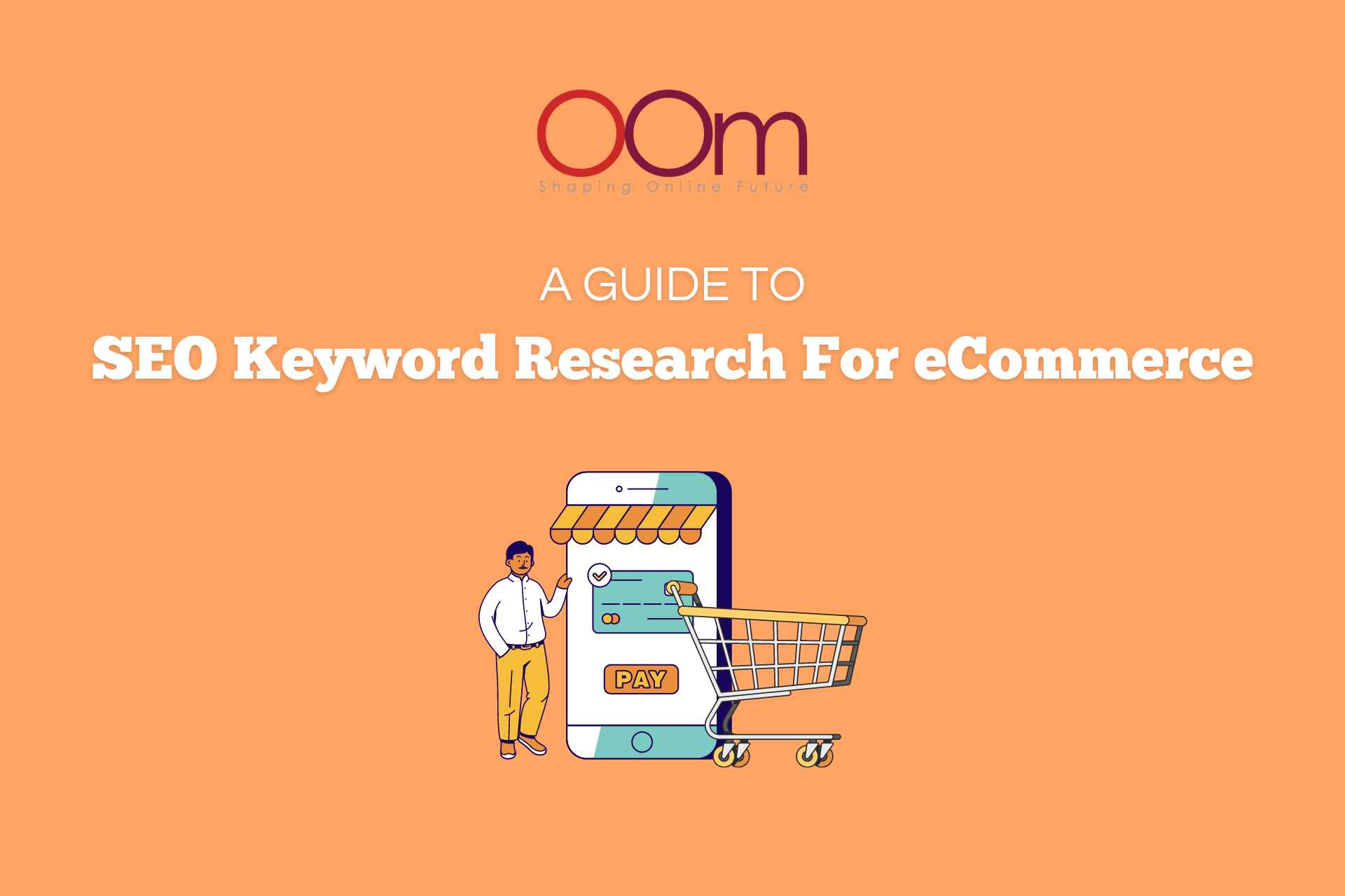 A Guide To SEO Keyword Research For eCommerce