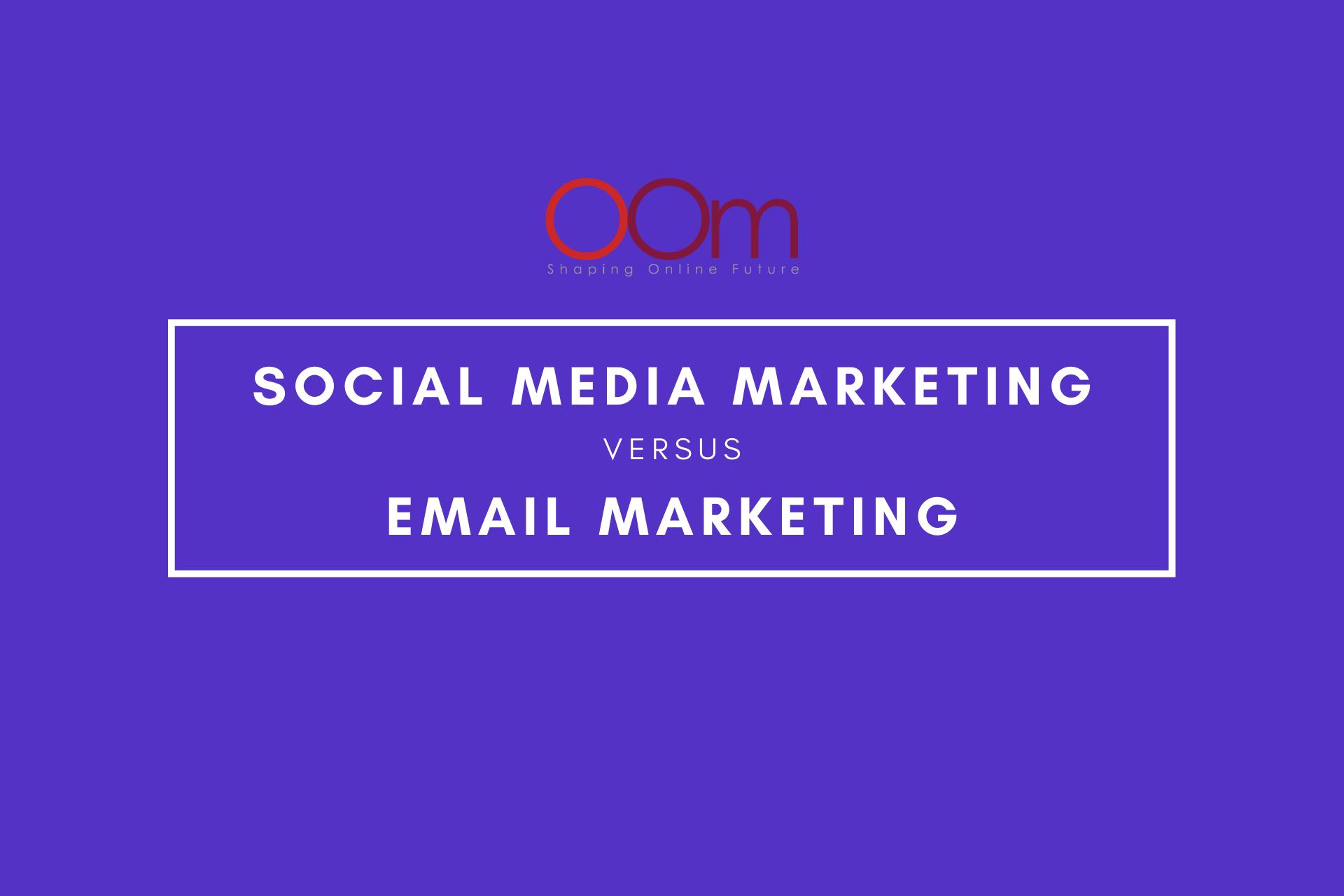 Social Media Marketing Vs Email Marketing