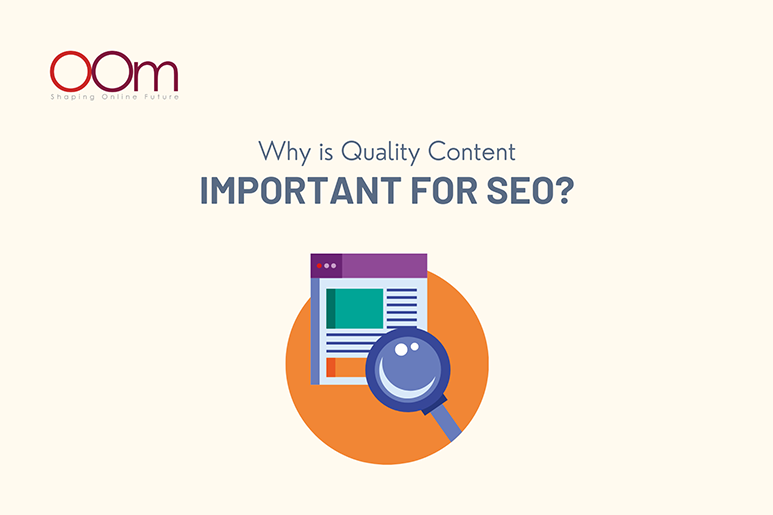 Why Is Quality Content Important For SEO