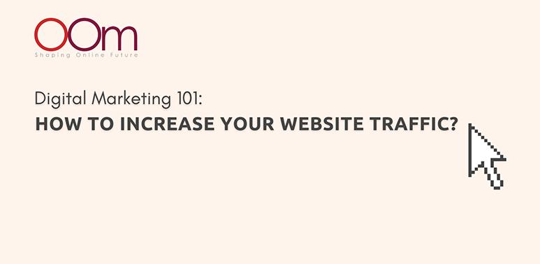 Digital Marketing How To Increase Website Traffic