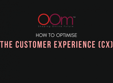 How To Optimise The Customer Experience