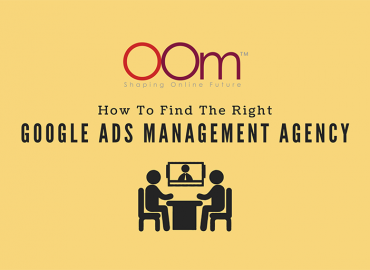Finding The Right Google Ads Management Agency