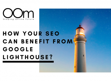 How Your SEO Can Benefit From Google Lighthouse